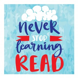 Never Stop Learning Wall Graphic Sticker